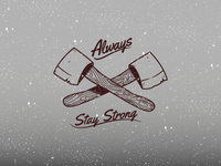 Always Stay Strong