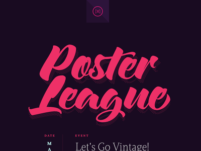 Poster League first event is up!