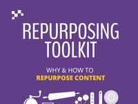 Repurposing Content Toolkit