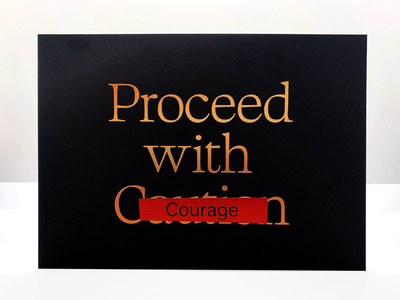 Proceed with Courage core value copper foil foil stamp new year 2021 focus lab
