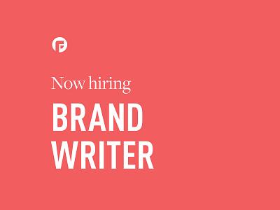 Now Hiring: Brand Writer ✏ verbal identity messaging communications now hiring jobs job branding agency brand identity branding focus lab branding design