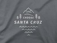 Choose Santa Cruz T-Shirt