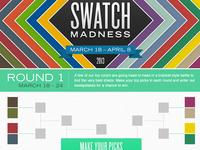Swatch Madness Round 1