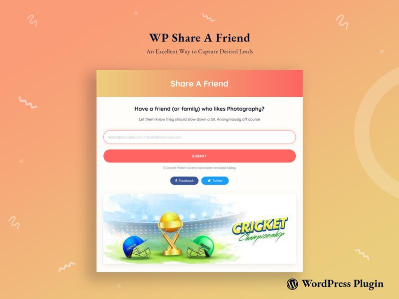 WP Share A Friend wordpress website flat creative minimal typography sidebar ui ux email capture leads share promotional design wp plugin web
