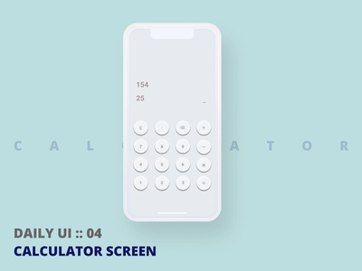 "DAILY UI 04 ""CALCULATOR"""