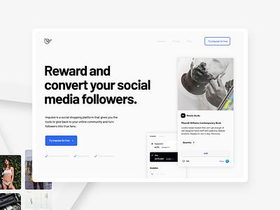 Impulse - Social Commerce App - Landing Page minimal web platform app commerce social uiux ui product management product design