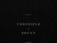 Chronicle of sound v2