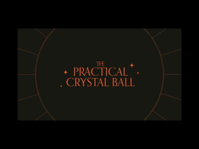 The Practical Crystal Ball ui design ux design uiux ui tarot witchy fortune teller future pyschic orpheus crystal ball site animation animation motion design motion website site design interaction web design