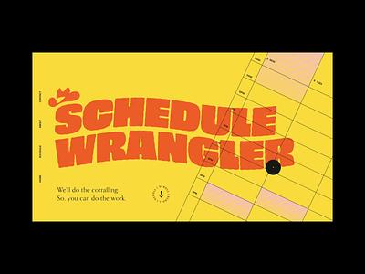 Schedule Wrangler meetings interaction loop organization calendar work life balance scroll animation wavy type cowboy ux design after effects xd ui web design animation