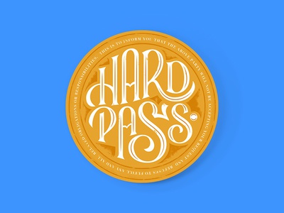 Hard Pass stamp seal hard pass typography lettering type