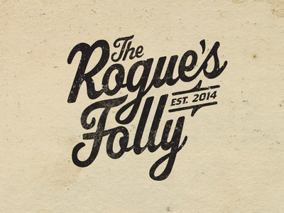 The Rogue's Folly (Redux)