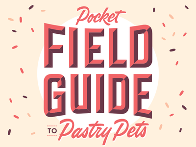 Field Guide Cover pets guide field lettering pastry donut