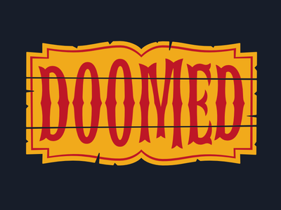 Doomed sign crystal lake wood jason circus lettering horror 13 friday doomed