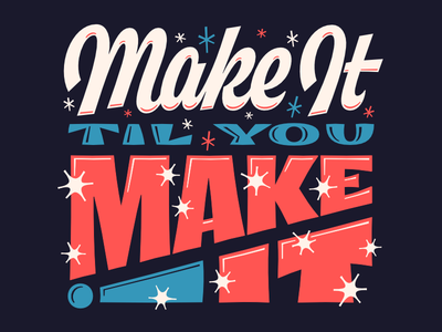 Make It make it shiny mid century make script type lettering