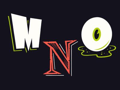 36 Days of Spooky Type: MNO eye spooky illustration type horror halloween lettering