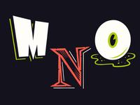 36 Days of Spooky Type: MNO