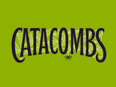 Catacombs type horror spooky cobwebs lettering spider halloween catacombs
