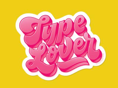 Type Lover 70s script lettering 3dtype sticker lover type