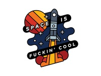 Space Is Fuckin' Cool