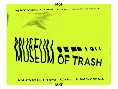 Museum of Trash typography type experiment scan museum trash