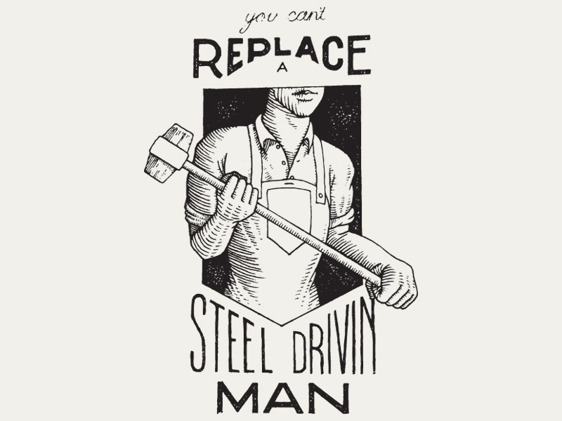 Steel Drivin' Man steel man stamp texture lettering typography type handlettering hammer johnny cash john henry