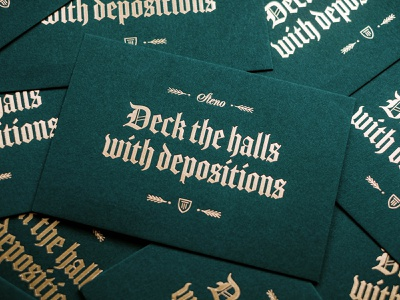 Deck the halls with depositions christmas card lawyers los angeles holiday card holidays depositions court reporting old style typography blackletter