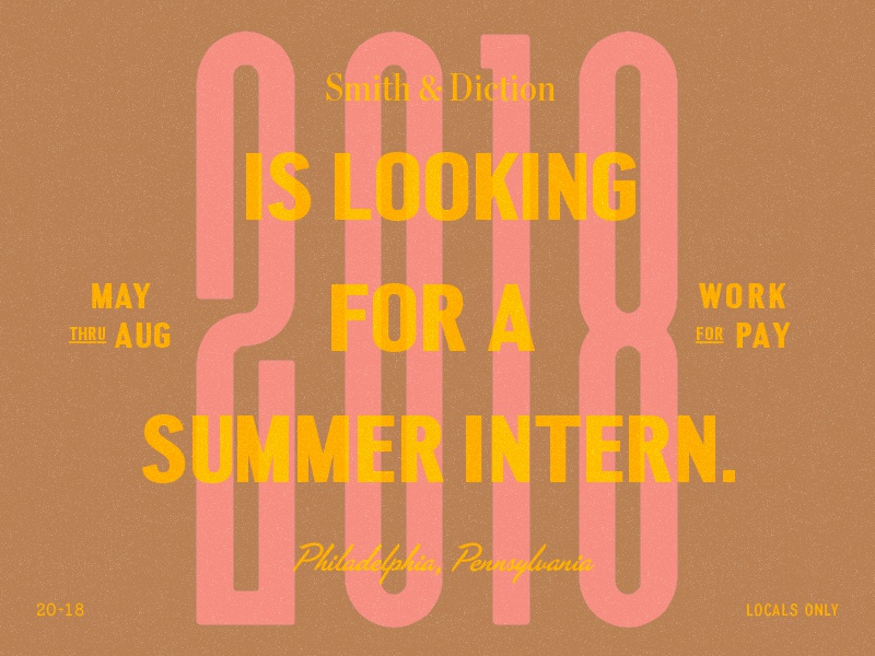 ✐ Seeking Summer Intern ✐ smith  diction work typography design intern philadelphia