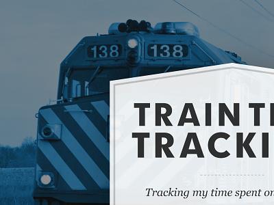 Trains and stuff