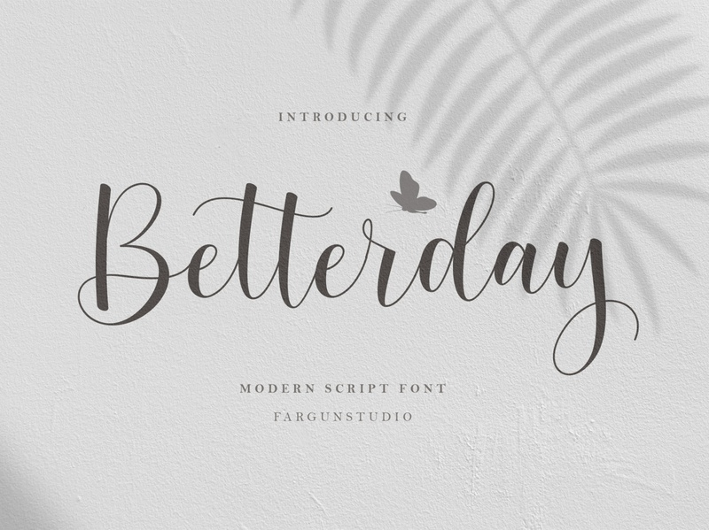 Betterday Script brush font modern calligraphy font type design illustration typography branding lettering logotype modern calligraphy