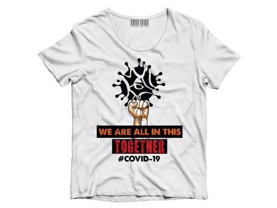 We Are All In This Together branding art vector illustrator illustration design t-shirt design t-shirt coronavirus corona virus corona covid19 covid-19