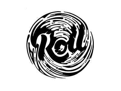 Roll ipadpro muralart mural graphic design type black  white letters brush handmade design t-shirt branding procreate illustration splash ink typogaphy calligraphy hand lettering lettering