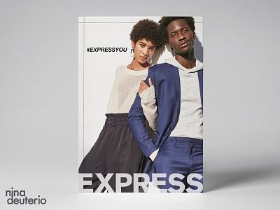 Express Clothing Advertisement Layout Design expression express clothing express typography print design marketing campaign marketing layoutdesign layout design branding advertisement design
