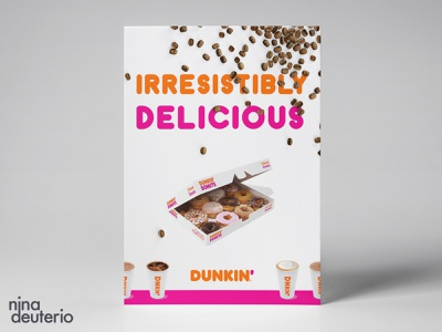 Dunkin' Donuts Coffee Advertisement Layout Design dunkin donuts donut coffee typography branding advertisement design print design marketing campaign marketing layoutdesign layout design