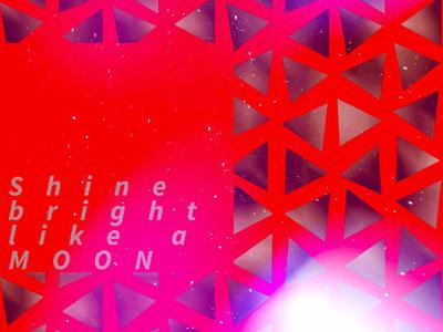 Shine - Moon