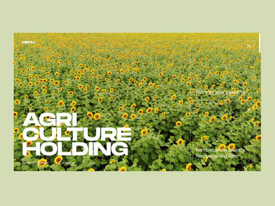 Agriculture Holding Website Video website video video field web animation home page corporate website agriculture sunflower website web design motion user experience web interaction animation interface ui ux graphic design design