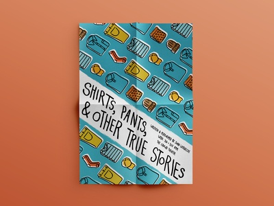 Shirts, Pants, & Other True Stories - Promo Poster