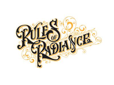 Rules Of Radiance decorative victorian brand design identity handlettering illustration logo lettering typography