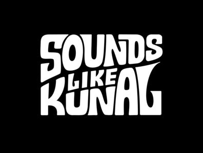 Sounds Like Kunal