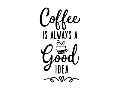 Coffee is always a good idea letteringartist letterer typematters goodtype logodesign logotype logo customlettering letteringcompostion calligraphy etsy customlogo lettering handlettering handdrawn poster coffee