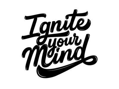 Ignite Your Mind t-shirt design typism calligraphy and lettering artist letteringartist custom lettering inspiration mind customtypography typematters goodtype calligraphy logo custom vector logotype portfolio creative hand drawn lettering typography