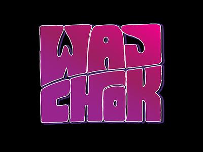 Waj Chok vector art brush lettering goodtype personal logo adobe illustrator cc lettering artist dj logo rapper custom lettering custom type vector hand lettering logodesigner illustration handlettering logotype creative hand drawn lettering typography