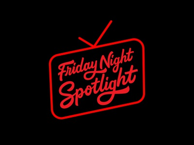 Friday Night Spotlight type design goodtype neon club logo brushlettering logos calligraphy and lettering artist tv logo tv show calligraphy logotype custom logodesigner illustration handlettering portfolio creative hand drawn lettering typography