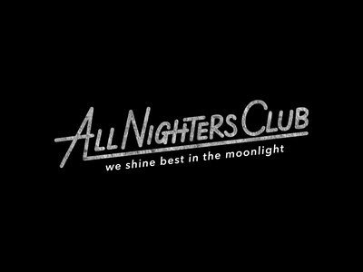 ALL NIGHTERS CLUB - Hand drawn Typography Logo club flyer t-shirt typography font behance lettering logo lettering artist t-shirt design custom lettering custom illustration typography calligraphy design handlettering portfolio hand drawn lettering