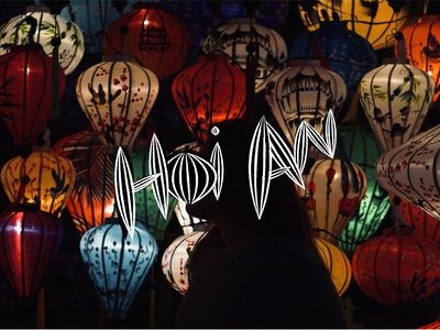 Hoi An Lanterns typography vector type travel photography travel illustration handlettering asia design