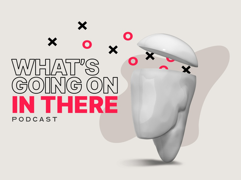 What's Going On In There Podcast head branding brand podcaster art cover model 3d design podcast