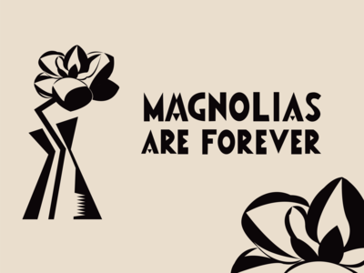 Magnolias are Forever