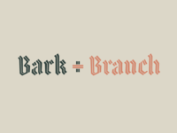 bark + branch