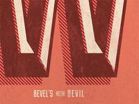 Bevel's Not the Devil