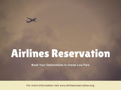 Airlines Reservation airline reservations flight booking cheap airlines cheap air book airlines air tickets