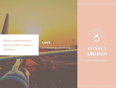 Make your Journey better with Avianca Airlines